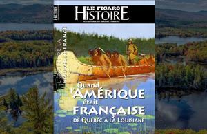 Quand l'Amérique était française – De Québec à la Louisiane