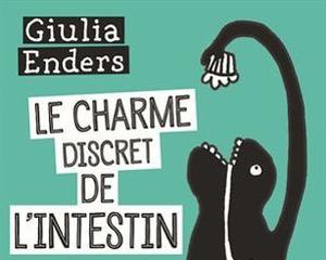 <i>Le Charme discret de l'intestin</i>, Giulia Enders, Actes Sud, 350 p., 21,80 €