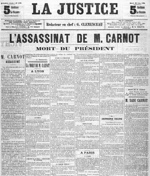 Une du journal «La Justice» daté du 26 juin 1894, annonçant l'assassinat du président de la République Sadi Carnot.