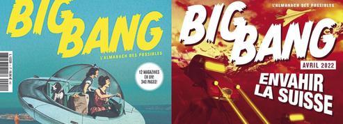 Big Bang, le nouveau défi de Society