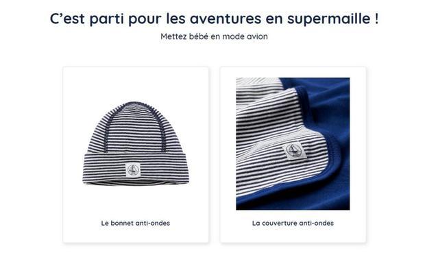 Mi-juin, la marque Petit Bateau a lancé un bonnet et une couverture anti-ondes pour bébé.