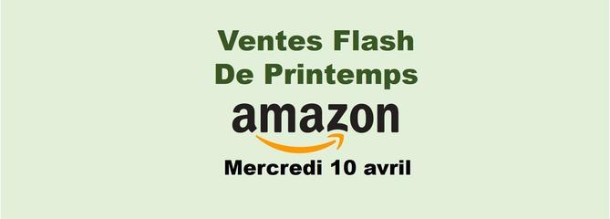 Mercredi 10 avril : TOP 10 sur notre sélection d'offres flash Amazon