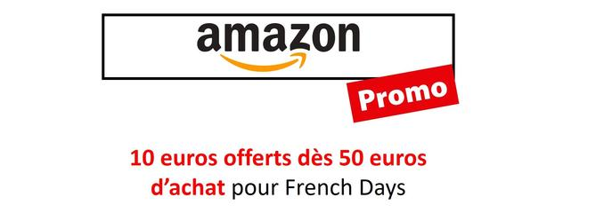 [FRENCH DAYS 2019] Les French Days  : 10 euros offerts dès 50 euros d'achat sur Amazon