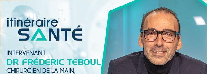 Docteur Teboul : un chirurgien de la main passionné