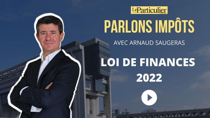 Projet de loi de finances pour 2022 : les mesures qui concernent directement les particuliers