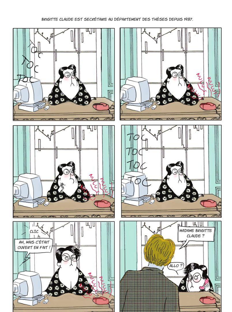 Brigitte Claude, la caricature de la secrétaire paresseuse dans son bureau fermé à double tour.