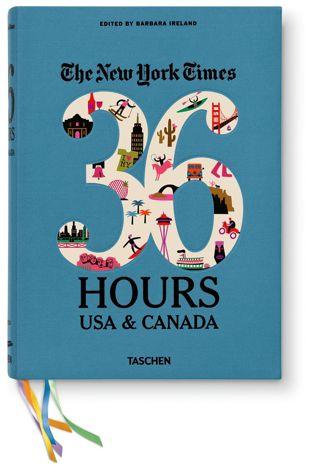 Livre NYT -36 HOURS ETATS-UNIS ET CANADA aux Éditions TASCHEN – 29,99 €