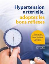 Hypertension artérielle, adoptez les bons réflexes