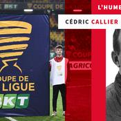 Coupe de la Ligue, la fin d'un (long) calvaire