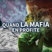 Comment les mafias italiennes profitent de la crise du Covid-19