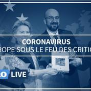 Coronavirus: l'Europe sous le feu des critiques