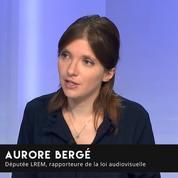 Aurore Bergé: «Mon objectif est que la loi audiovisuelle soit adoptée à l'été»