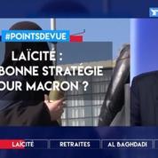 Laïcité: une bonne stratégie pour Macron ?