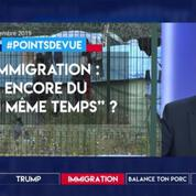Immigration : encore du