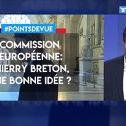 Commission européenne: Thierry Breton, bonne idée?