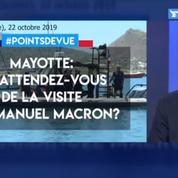 Mayotte: qu'attendez-vous de la visite d'Emmanuel Macron?