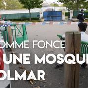 Un homme fonce sur une mosquée à Colmar : pas de victime