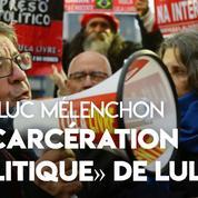Brésil : «Personne ne croit que Lula puisse être corrompu», assure Mélenchon après sa visite en prison