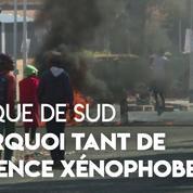 Afrique du Sud : pourquoi le pays est touché par une vague de violences xénophobes ?