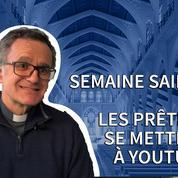 Semaine Sainte: les prêtres se mettent à Youtube