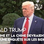 Donald Trump : le président américain conseille à l'Ukraine et la Chine d'enquêter sur les Biden