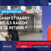 Meghan et Harry: ont-ils raison de se retirer?