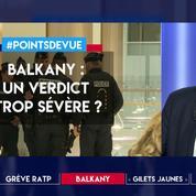 Balkany : un verdict trop sévère ?