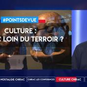 Culture : Chirac, loin du terroir ?
