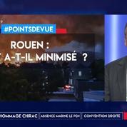 Rouen : l'état a-t-il minimisé ?