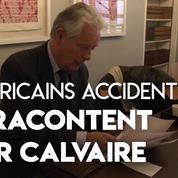 «Américains accidentels» : ils témoignent de leur calvaire