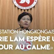 Hongkong : Carrie Lam espère un «retour au calme» grâce à une «plateforme de dialogue»