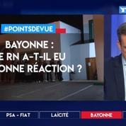 Bayonne : le RN a-t-il eu la bonne réaction?