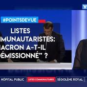"""Listes communautaristes: Macron a-t-il """"démissionné""""?"""
