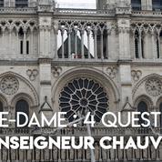 « Il faut reprendre les travaux car Notre-Dame n'est pas encore totalement sauvée » !
