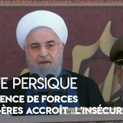 Golfe Persique : «Les forces étrangères sont source [..] d'insécurité» (Rohani)