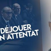 Comment la France s'organise pour déjouer des attentats