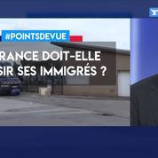 La France doit-elle choisir ses immigrés?