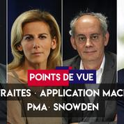Points de vue du 16 septembre : retraites, application Macron, PMA, Snowden