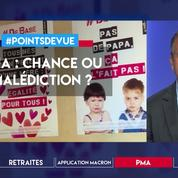 PMA : chance ou malédiction ?