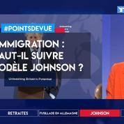 Immigration: faut-il suivre le modèle Johnson?