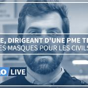 Jérôme, dirigeant d'une PME de textile: des masques pour les civils