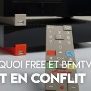 Pourquoi Free et BFMTV sont en conflit