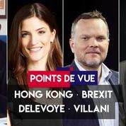 Points de vue du 4 septembre : Hongkong, Brexit, Delevoye, Villani