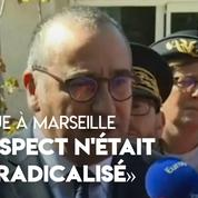 Attaque à Marseille : «Le suspect n'était pas connu au titre de la radicalisation» affirme Laurent Nunez