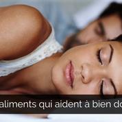 Quels aliments privilégier pour mieux dormir