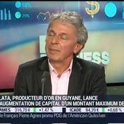 Le producteur d'or français Auplata lance une augmentation de capital: Jean-François Fourt