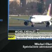 Crash d'un A320 en France : l'appareil s'est déclaré en état de détresse