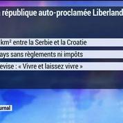 Bienvenue au Liberland, un nouveau paradis fiscal en Europe?