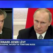 Bernard-Henri Lévy: Poutine, c'est la honte de la Russie