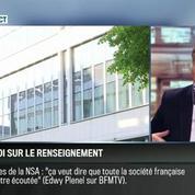 Le parti pris d'Hervé Gattegno : La loi renseignement est pire que le Patriot Act –